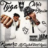 Tyga x Chris Brown - Rumorz [DJ Quotah Twerk Remix]