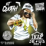 DJ Quotah - Trap Jesus Volume 4  Cover Art
