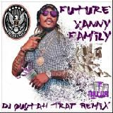 DJ Quotah - Xanny Family [DJ Quotah Trap Remix] Cover Art
