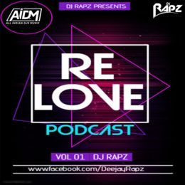 Dj Rapz - Relove Podcast Vol 1 Dj Rapz Cover Art