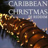 DJ Riddim - Caribbean Christmas - Soca and Reggae Holiday Mix Cover Art