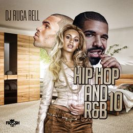 Dj Ruga Rell - Hip Hop and R&B 10 Cover Art