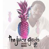 DJ Slugga - The Juice Gods 2 Cover Art