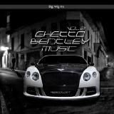 Absooloot @Absooloot  - Ghetto Bentley Music vol 2