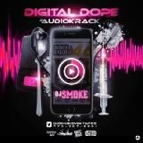 Various Artists - Dj Smoke - Digital Dope #AudioKrack