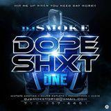 @Promomixtapes - Dj Smoke - Dope Shxt v1 Cover Art