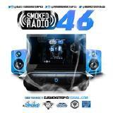 Various Artists - DJ Smoke x Home Team Dj's x @PromoMixtapes - Smoked Out Radio 46