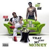 @Promomixtapes - That Aint No Money (Radio) Cover Art