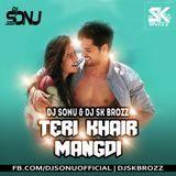 DJ REHAN - Teri Khair Mangdi (Bilal Saeed) Dj Sonu And Dj Sk Brozz Remix.mp3 Cover Art