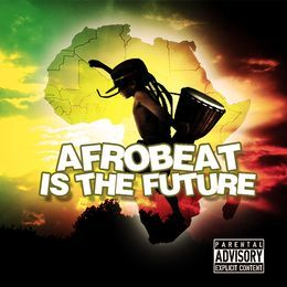 dj starboy - Afrobeat Is Dha Future Mixtape Cover Art
