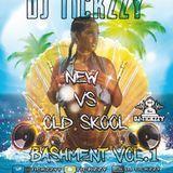 DJ TICKZZY - NEW VS OLD SKOOL BASHMENT MIX VOL.1 @TICKZZYY Cover Art