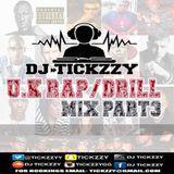 DJ TICKZZY - U.K RAP- DRILL MUSIC MIX PART.3 BY @TICKZZYY. Cover Art