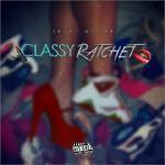 DJ Tony H - Classy Ratchet Cover Art