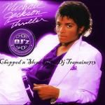 DJ Tramaine713 - Thriller: Chopped And Slowed By DJ Tramaine713 Cover Art