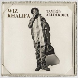 Wiz Khalifa - Taylor Allderdice (Mixtape / Album)