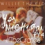 Willie The Kid - Yes! Michigan  Part 4 feat.