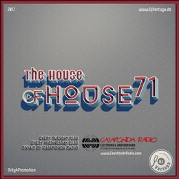 Dj Vertuga ✪ - The House of House vol. 71 Cover Art