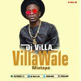 Dj Villa GH - ViLLAWALE MiXTAPE Cover Art