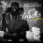 DJ Whoo Kid - 10 Bricks Cover Art