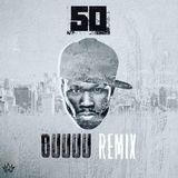 DJ Whoo Kid - OOOUUU (Remix) Cover Art