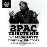 Megan Ryte - #TheRyteThrowbacks - 2Pac Tribute Mix Cover Art