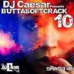 DJ Caesar - Buttasoft Crack 10