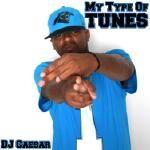 DJ Caesar - My Type Of Tunes