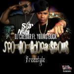 DJ Caesar Ft. Young Buck - SpottieOttieDopaliscious
