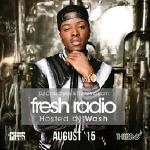 DJ Chris Styles - Fresh Radio August 2015 (Dirty)