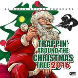 djchrisstyles - Trappin Around The Christmas Tree (Dirty) Cover Art
