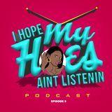DjEsudd - I Hope My Hoes Ain't Listenin Ep 3 Cover Art