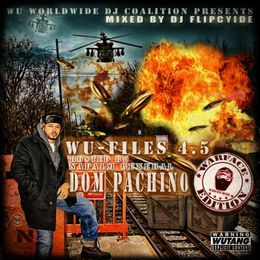 DjFlipcyide - Wu-Files 4.5 (The Warface Edition) Hosted by Napalm General Dom Pachino Cover Art