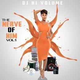 DjHiVolume - The Nerve Of Him Vol.1 Cover Art