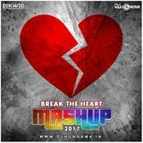DJHungama - Break The Heart 2017 Mashup - DJ KWID Cover Art