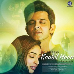 DJHungama - Kabil Hoon (Love Mix) - DJ Sarfraz Cover Art
