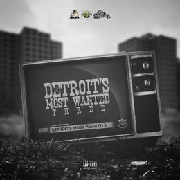 DJLimeLightz - DETROITS MOST WANTED 3 Cover Art