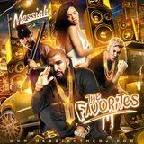 Dj Messiah - DJ Messiah - The Favorites (New Hip Hop, R&B and Reggae) Cover Art