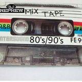 DjNephew - Dj Nephew 80's/90's Old School Hip Hop & R&B Mix Cover Art