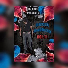 Djnyce905 - Street Anthem Vol.11 Cover Art