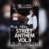 Djnyce905 - Street Anthem Vol.9 Cover Art
