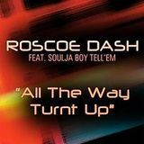 DJRioTV - Roscoe Dash - All The Way Turnt Up Remix (Chopped & Screwed By DJRioTV) Cover Art