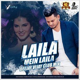 DJsBuzz - Laila Mein Laila - Deejay Vijay (Club Remix) Cover Art