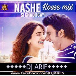 DJsBuzz - Nashe Si Chadh Gyi (House Mix)- DJ ARIF Cover Art