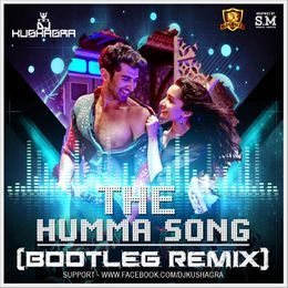 DJsBuzz - The Humma Song (Bootleg Remix) - DJ Kushagra Cover Art