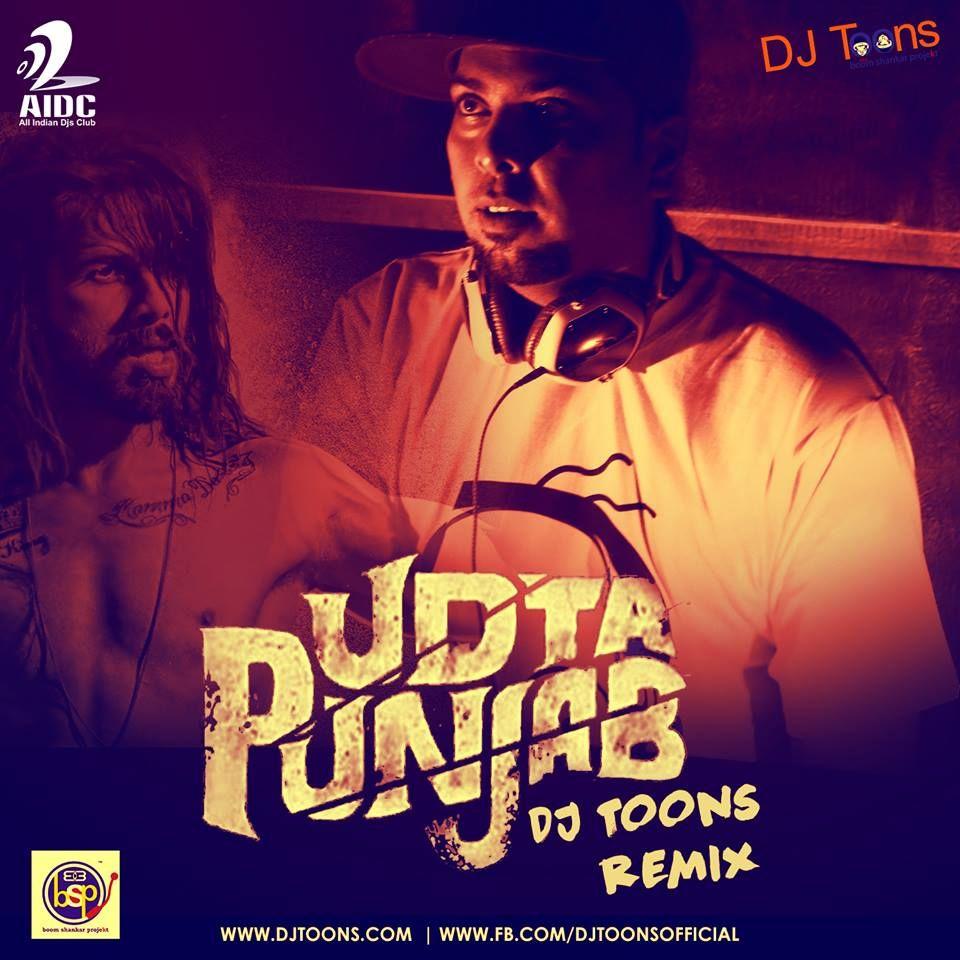 No Need Song Download Dj Punjab: Udta Punjab (DJ Toons Remix) Beep Edit
