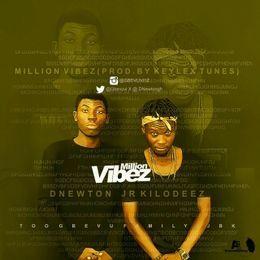 DNEWTON GH - Million Vibes Cover Art