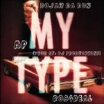 Dojah Da Don - My Type Cover Art