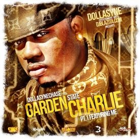 DollaSyneChase - GARDEN STATE CHARLIE  Cover Art