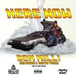 Dom Milli - Here Now Cover Art