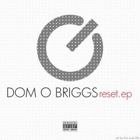Dom O Briggs - Reset.EP. Cover Art